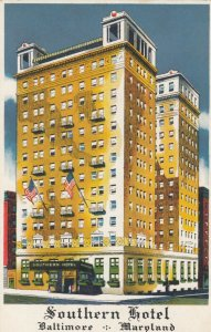 BALTIMORE, Maryland, 1930s ; Southern Hotel