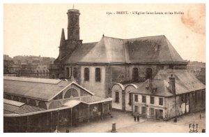 France Brest . L'Eglise Saint-Louis et les Halles.