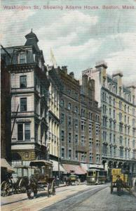 BOSTON, Massachusetts, PU-1908 ; Washington Street, showing Adams House