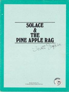 Solace & The Pineapple Rag Scott Joplin Classical Sheet Music