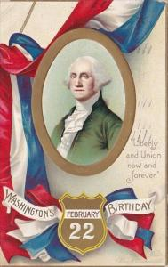 George Washington's Birthday Liberty and Union Now and Forever 1913 Clapsaddle