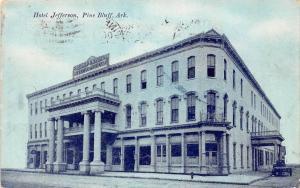 D74/ Pine Bluff Arkansas AR Postcard 1911 Hotel Jefferson Building