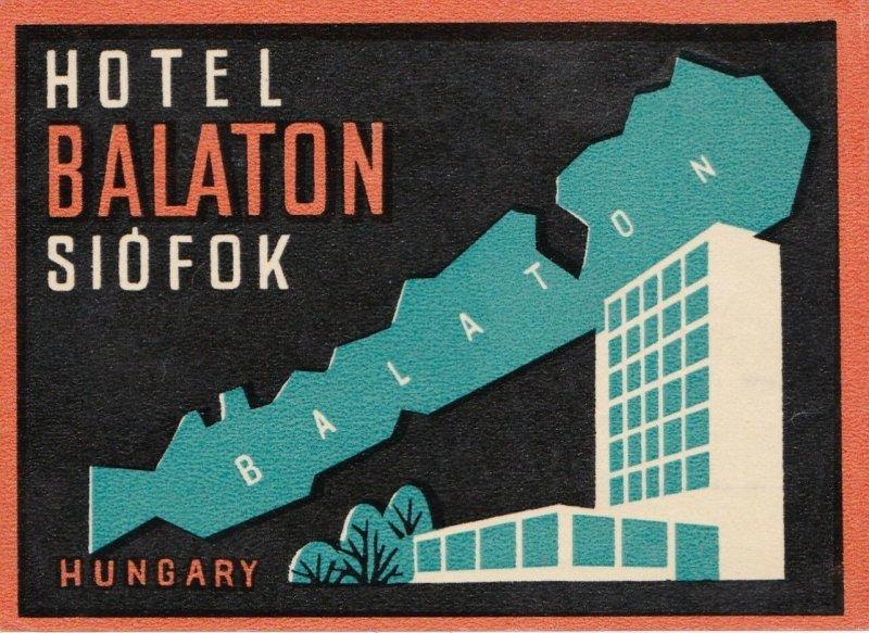 Hungary Siofok Hotel Balaton Vintage Luggage Label sk3679