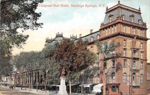 Saratoga Springs New York~Congress Hall Hotel~Monument c1910