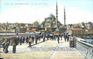 Le piont de Galata Constantinople, Turkey Postcard Post Card, Kart Postal, Ca...