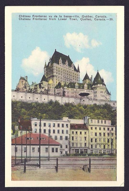 Ch. Frontenac from lower town Quebec Canada unused c1940's