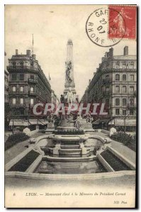 Old Postcard Lyon high Monument to the Memory of President Carnot