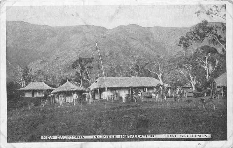New Caledonia, Premiere Installation, First Settlement Postcard