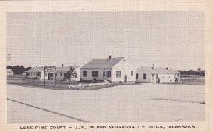 UTICA, Nebraska, 1930-1940's; Lone Pine Court