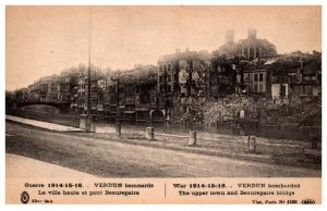 France  Verdun War 1914-15-16 Upper town and Beaurepaire bridge