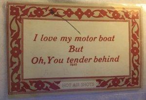 Hot Air Shots Vintage Postcard I Love my motor boat But Oh, You tender behind