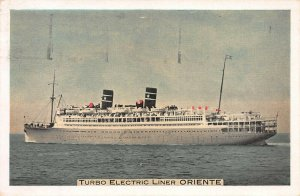 Turbo Electric Liner Oriente, Blue Ribbon Ship of the Tropic Seas,Early Postcard