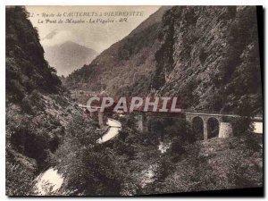 Postcard Old Route Cauterets Pierrefitte The Meyaba bridge the Peguere