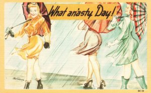 Vintage Postcard 1930's What A Nasty Day Rainy Day Women with Umbrella Artwork