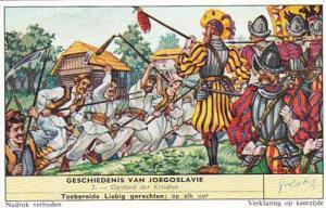 Liebig Trade Card History Of Yugoslavia No 3 Opstand der Kroaten