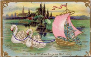 Best Wishes for your Birthday White Swans Pink Sail Boat Antique Postcard E25