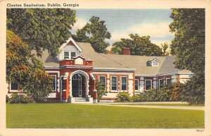 Hospitals Post Card Claxton Sanitorium Dublin, Georgia, USA Postcard Unused