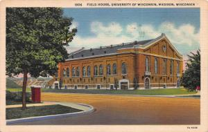 Field House, University of Wisconsin, Madison, WI, Early Linen Postcard, Used