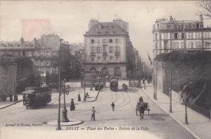 BREST, Finistere, France, 1900-1910´s; Place des Portes, Entree de la Ville,...