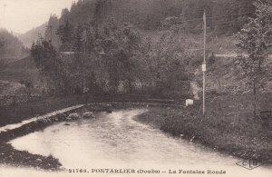 PONTARLIER , France , 1900-10s ; La Fontaine Ronde