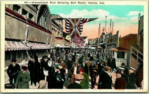 1920s Venice, Calif. Postcard AMUSEMENT ROW, Showing Ball Room Street Scene