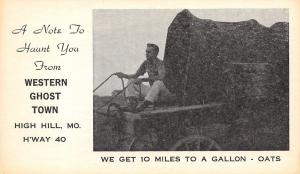 High Hill Missouri~Western Ghost Town~A Note to Haunt You~Covered Wagon~1940s