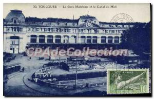 Postcard Old Toulouse Matabiau station and Canal Du Midi