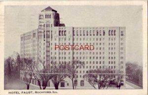 1934 HOTEL FAUST, ROCKFORD, ILL.