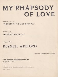 My Rhapsody Of Love Theme From The Last Reynell Wreford Olde Sheet Music