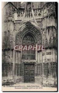 Old Postcard Caudebec en Caux Eglise Notre Dame The right portal