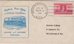 FIRST TRIP HIGHWAY POST OFFICE mail between Lancaster & Harrisburg, PA, 1949