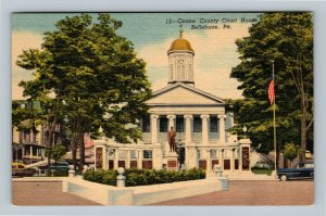 Bellefonte PA, Centre County Courthouse, Linen Pennsylvania Postcard