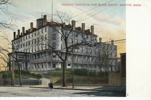 SOUTH BOSTON, Massachusetts, 1901-07 Perkins Institute for Blind