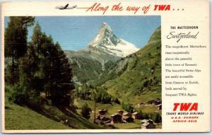 1955 TWA Trans-World Airlines Advertising Postcard The Matterhorn Switzerland