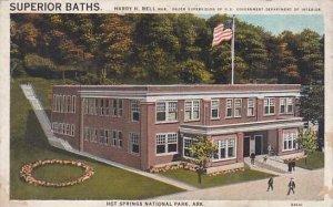 Arkansas Hot Prings National Park Superior Baths Harry H Bell MGR