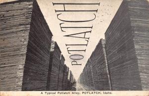 POTLATCH, ID Idaho  WAIT FOR THE POTLATCH MAN Alley  1913 ADVERTISING Postcard