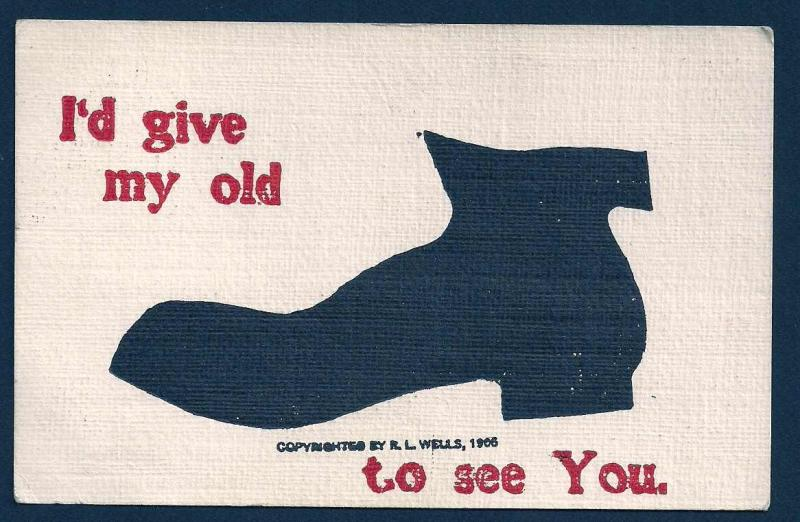 'I'd Give My Old Shoe to See You' used c1907