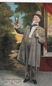 Kentucky Two Typical Kentuckians Gentleman With Mint Julep