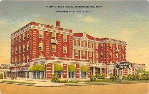Murfreesboro Tennessee TN 1940s Postcard James K. Polk Hotel