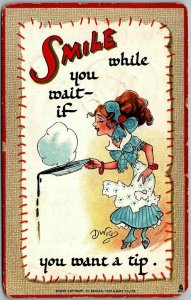 1910 Artist-Signed DWIG Postcard SMILE While You Wait IF You Want a Tip Tuck's