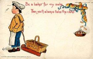 Be a baker for my sake…      Artist: E. Curtis    (Tuck)