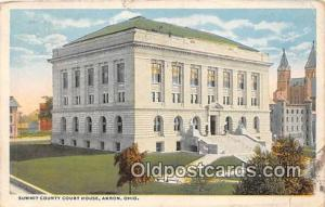Court House Vintage Postcard Akron, OH, USA Vintage Postcard Summit County Co...