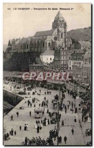 Treport - Perspective Quai Francois I - Old Postcard