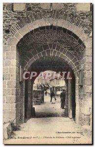 Old Postcard Fougeres L Entree du Chateau Cote Interieur