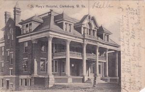 CLARKSBURG , West Virginia, 1908 ; St Mary's Hospital