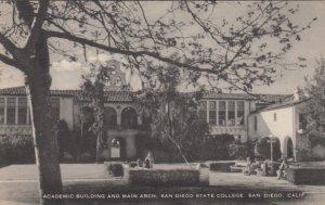 SAN DIEGO, CA, 20-30s; Academic Bldg. & Main Arch, San Diego State College