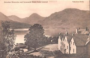 Scotland, UK Old Vintage Antique Post Card Arrochar Mountains and Inversnaid ...