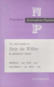 Strip The Willow Beverley Cross Val May Nottingham Playhouse Theatre Programme