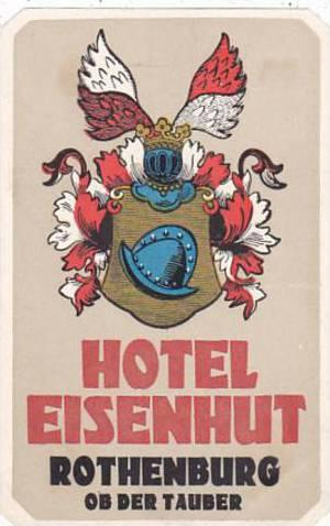 GERMANY ROTHENBURG HOTEL EISENHUT VINTAGE LUGGAGE LABEL
