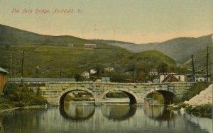 NORTHFIELD , Vermont, 1911 ; The Arch Bridge